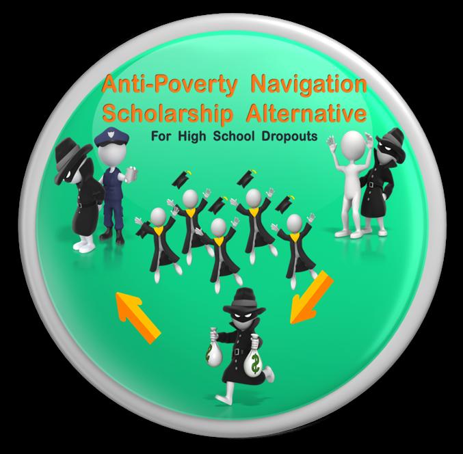Anti-Poverty  Navigation  Scholarship  Alternative